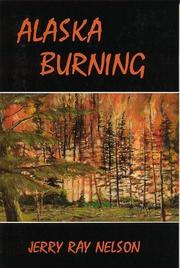 Cover of: Alaska burning
