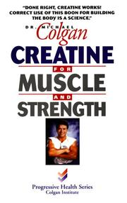 Cover of: Creatine for Muscle and Strength