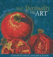 Cover of: The Spirituality of Art | Lois Huey-heck