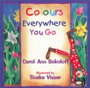 Cover of: Colors Everywhere You Go | Carol Ann Sokoloff