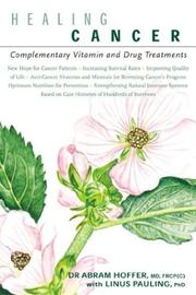Cover of: Healing Cancer: Complementary Vitamin & Drug Treatments