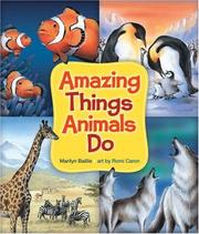 Cover of: Amazing Things Animals Do | Marilyn Baillie