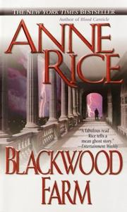 Cover of: Blackwood Farm (The Vampire Chronicles) | Anne Rice