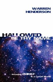 Cover of: Hallowed Be Thy Name | Warren Henderson