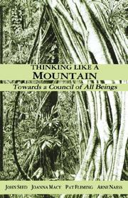 Cover of: Thinking Like a Mountain | John Seed