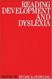 Cover of: Reading development and dyslexia | British Dyslexia Association. International Conference