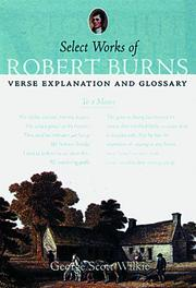 Cover of: Select Works of Robert Burns: verse, explanation and glossary