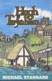 Hugh of Twynham by Michael Stannard