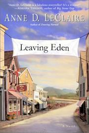 Leaving Eden by Anne D. LeClaire