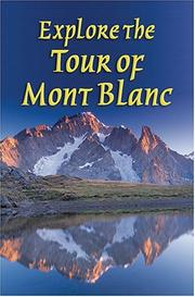 Cover of: Explore The Tour Of Mont Blanc (Rucksack Readers)