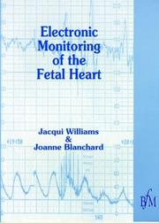 Cover of: Electronic monitoring of the fetal heart