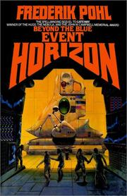 Cover of: Beyond the Blue Event Horizon (Heechee Saga, Book 2) | Frederik Pohl