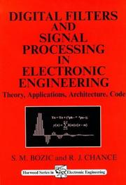 Cover of: Digital filters and signal processing in electronic engineering