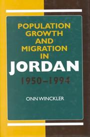 Cover of: Population growth and migration in Jordan, 1950-1994