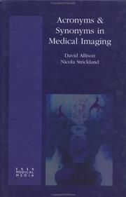 Cover of: Acronyms and Synonyms in Medical Imaging | David Allison