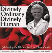 Divinely ordinary, divinely human