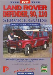 Cover of: Land Rover: Defender, 90 & 110 (Inc. Diesel and 130 : Step-By-Step Service Guide (Porter Manuals) | John Harold Haynes