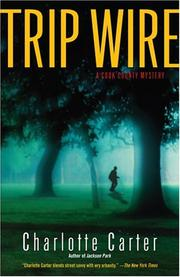 Cover of: Trip wire | Charlotte Carter