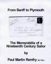 Cover of: From Banff to Plymouth: the memorabilia of a nineteenth century sailor