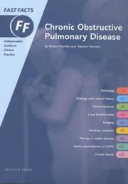 Cover of: Chronic Obstructive Pulmonary Disease, Fast Facts Series | William Macnee