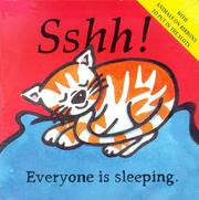 Cover of: Sshh! Everyone is sleeping