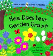 Cover of: How does your garden grow? | Burns, Kate
