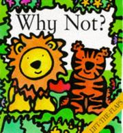Cover of: Why Not?
