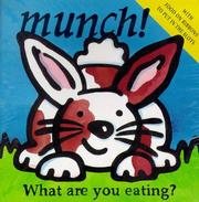 Cover of: Munch! What are you eating?