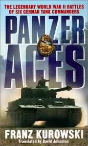Cover of: Panzer aces: German tank commanders of World War II