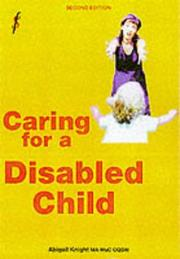 Cover of: A Straightforward Guide to Caring for a Disabled Child (Straightforward Guides)