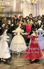 Cover of: Valse des fleurs: a day in St. Petersburg and a ball at the Winter palace in 1868