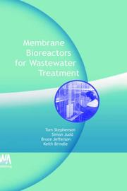 Cover of: Mambrane Bioreactors for Wastewater Treatment | Stephenson