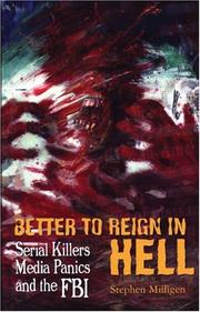 Cover of: Better to Reign in Hell | Stephen Milligen