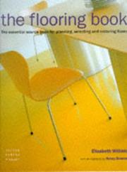 The Flooring Book by Elizabeth Wilhide