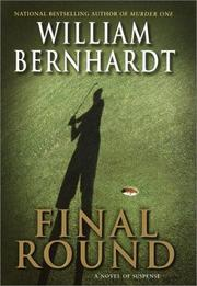 Cover of: Final round | William Bernhardt