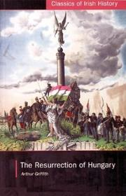 Cover of: The resurrection of Hungary