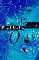 The weightless world by Diane Coyle
