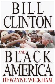 Cover of: Bill Clinton and black America