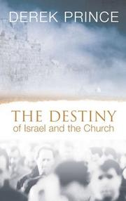 Cover of: The Destiny of Israel and the Church