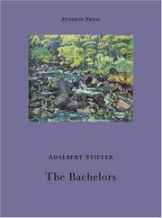 Cover of: The Bachelors | Adalbert Stifter