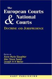 Cover of: The European Court and national courts-- doctrine and jurisprudence |