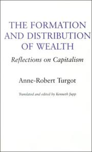 Cover of: The formation and distribution of wealth: reflections on capitalism