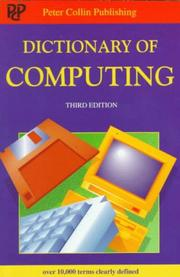 Cover of: Dictionary of Computing (Peter Collin Publishing Professional Series)