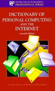 Cover of: Dictionary of Personal Computing and the Internet (Professional Series (Peter Collin Pub))