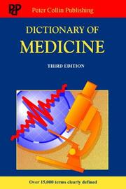 Cover of: Dictionary of medicine by P. H. Collin