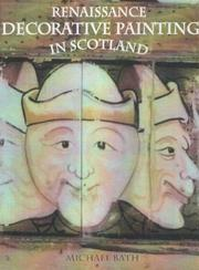 Renaissance decorative painting in Scotland by Michael Bath
