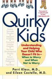 Cover of: Quirky kids | Perri Klass