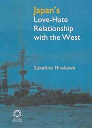 Cover of: Japan's Love-hate Relationship With The West