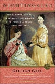 Cover of: Nightingales: The Extraordinary Upbringing and Curious Life of Miss Florence Nightingale