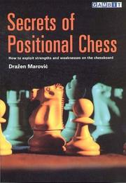 Cover of: Secrets of Positional Chess | Dražen Marović